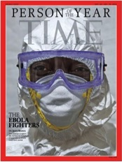 Time magazine Person of the Year cover featuring Dr. Jerry Brown of the Eternal Love Winning Africa Hospital in Monrovia Liberia. Dr. Brown, along with all those who worked to curb the Ebola outbreak, was Time's 2014 Person of the Year. Image: Time Magazine.